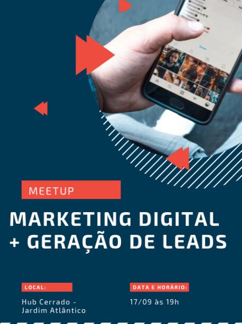 MEETUP: MKT DIGITAL + GERAÇÃO DE LEADS