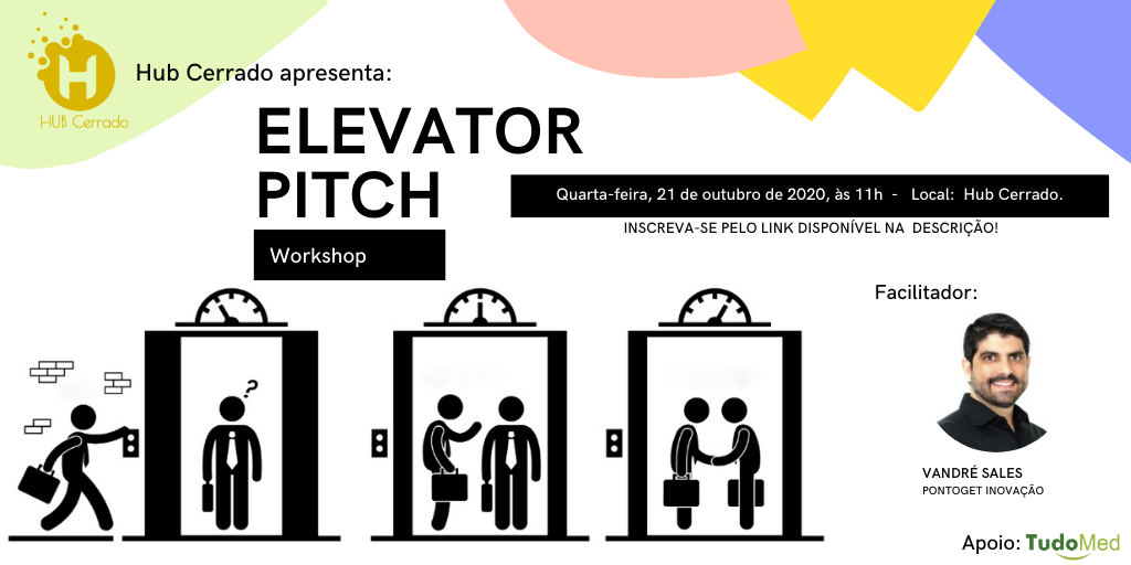 Elevator Pitch – com Vandré Sales, no Hub!