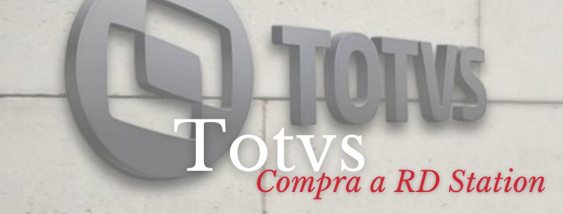 Totvs compra RD Station por R$ 1,8 bilhão