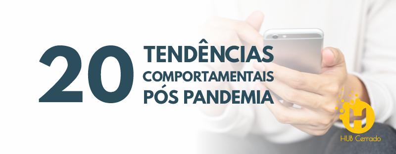 Tendências Comportamentais Pós-pandemia